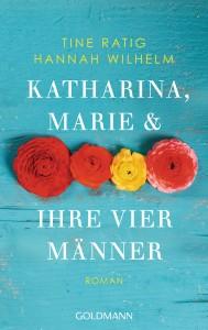 Katharina Marie und ihre vier Maenner von Tine Ratig